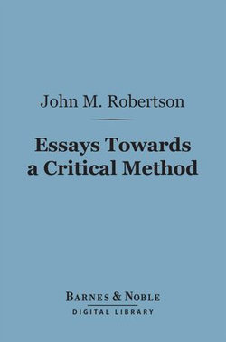 Essays Towards a Critical Method (Barnes & Noble Digital Library)