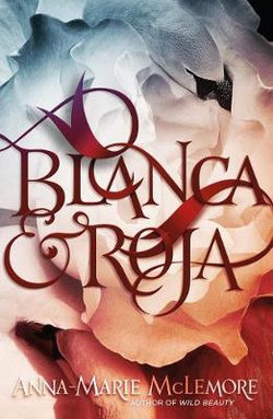 Blanca and Roja