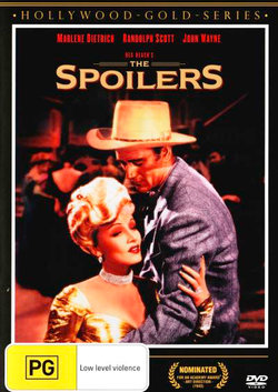 The Spoilers (Rex Beach's) (Hollywood Gold Series)