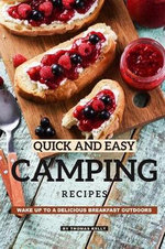Quick and Easy Camping Recipes