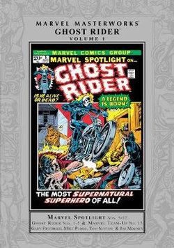 Marvel Masterworks: Ghost Rider Vol. 1