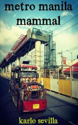 Metro Manila Mammal