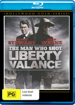 The Man Who Shot Liberty Valance (Hollywood Gold Series)