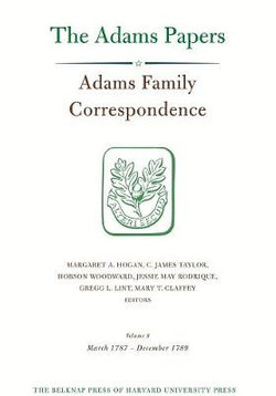 Adams Family Correspondence, Volume 8