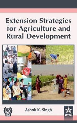 Extension Strategies for Agriculture and Rural Development