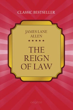 The reign of law. A tale of the Kentucky hemp fields.