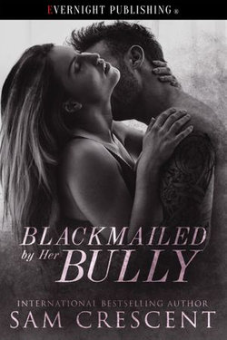 Blackmailed by Her Bully
