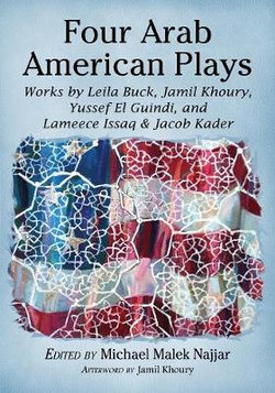 Four Arab American Plays