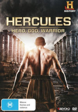 Hercules: Hero, God, Warrior (History)