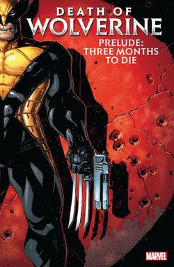 Death Of Wolverine Prelude