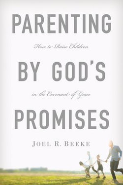 Parenting by God's Promises