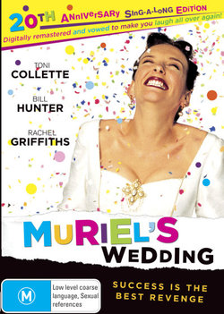 Muriel's Wedding (20th Anniversary Sing-a-Long Edition)
