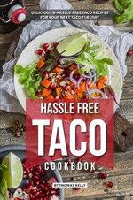 Hassle Free Taco Cookbook