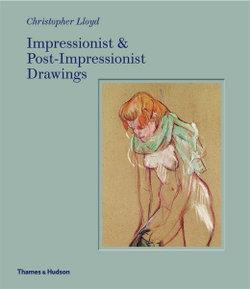 Impressionist and Post-Impressionist Drawing