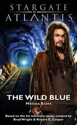 STARGATE ATLANTIS The Wild Blue