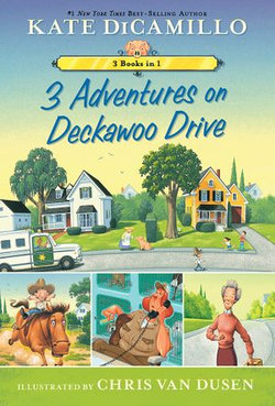 3 Adventures on Deckawoo Drive