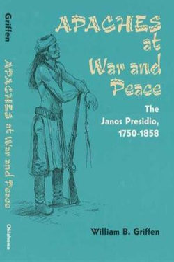 Apaches at War and Peace