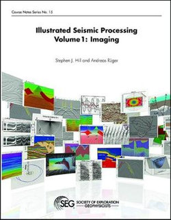 Illustrated Seismic Processing Volume 1
