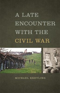 A Late Encounter with the Civil War