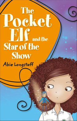 Reading Planet KS2 - The Pocket Elf and the Star of the Show - Level 3: Venus/Brown band