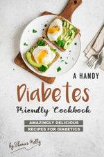 A Handy Diabetes Friendly Cookbook