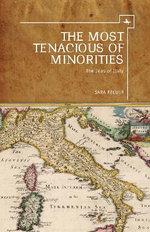 The Most Tenacious of Minorities