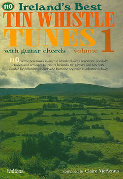 110 Irelands Best Tin Whistle Tunes with Guitar Chords