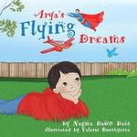 Arya's Flying Dreams
