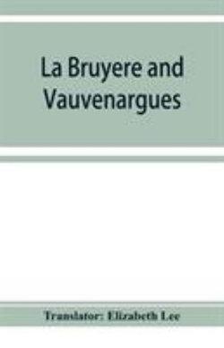 La Bruyère and Vauvenargues