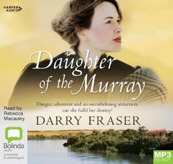 Daughter Of The Murray [Bolinda]