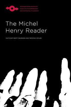 The Michel Henry Reader