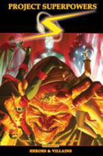 Project Superpowers Omnibus Vol. 3: Heroes and Villains