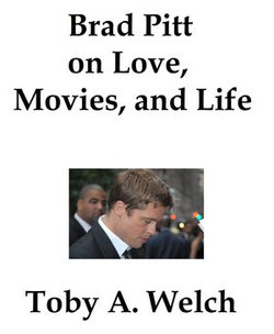 Brad Pitt on Love, Movies, and Life