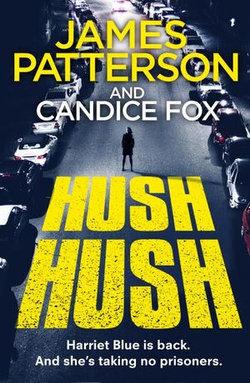 Harriet Blue : Hush Hush