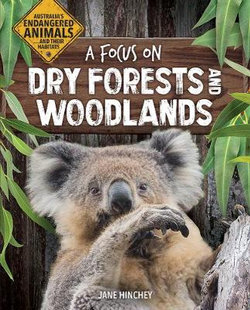 A Focus on Dry Forests and Woodlands