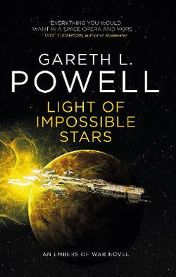 Embers of War : Light of Impossible Stars