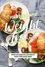 Your Best Rapid Weight Loss Book