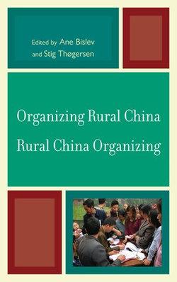 Organizing Rural China — Rural China Organizing