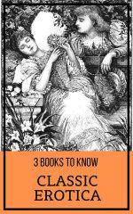 3 books to know: Classic Erotica
