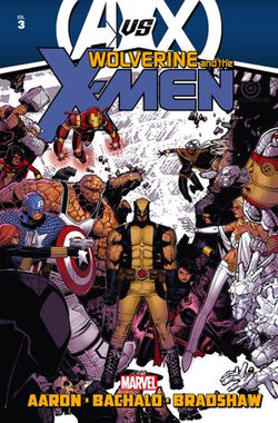 Wolverine & The X-Men by Jason Aaron Vol. 3