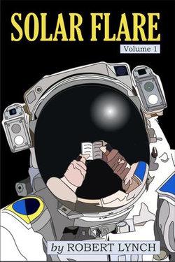 Solar Flare volume 1
