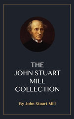The John Stuart Mill Collection