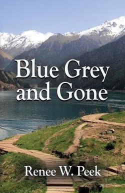 Blue Grey and Gone