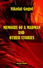 Memoirs of A Madman and other stories