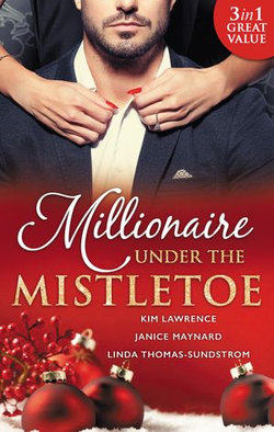 Millionaire Under The Mistletoe - 3 Book Box Set