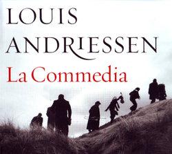 Louis Andriessen: La Commedia (2CD/DVD)
