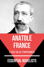 Essential Novelists - Anatole France