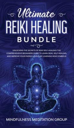 Ultimate Reiki Healing Bundle