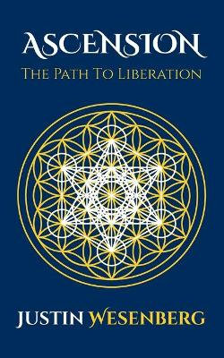 Ascension The Path To Liberation
