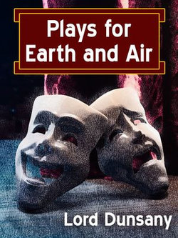 Plays for Earth and Air